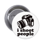 I Shoot People! 2 Inch Round Button