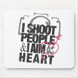 I Shoot People & Aim for the Heart Mouse Pad