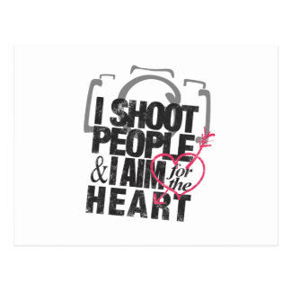 I Shoot People & Aim for the Heart Postcard