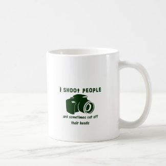 I shoot people and sometimes cut off their heads coffee mug