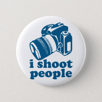 I Shoot People - Blue Button