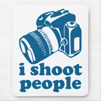 I Shoot People - Blue Mouse Pad