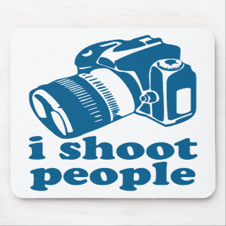 I Shoot People - Blue Mouse Pads