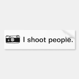 I Shoot People Bumper Sticker Car Bumper Sticker