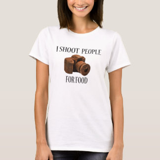 I Shoot People For Food Chocolate Camera T-Shirt