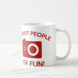 I Shoot People For Fun Coffee Mug