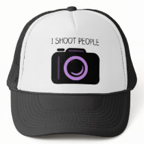 I Shoot People Funny Photographer Saying Trucker Hat