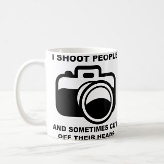 I Shoot People Funny Photography Photographer Mug