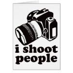 I Shoot People! Greeting Card