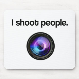 I SHOOT PEOPLE MOUSE PAD
