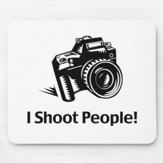 I Shoot People Photographer Mouse Pad