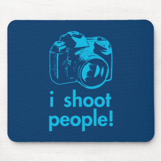 i shoot people photographer photography funny mousepad