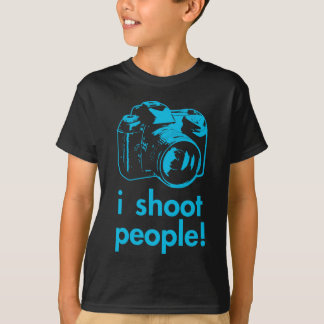 i shoot people photographer photography funny T-Shirt