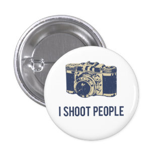 I Shoot People Photography Camera Pinback Button