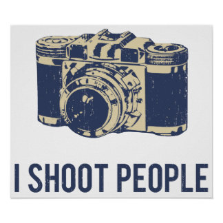I Shoot People Photography Camera Poster