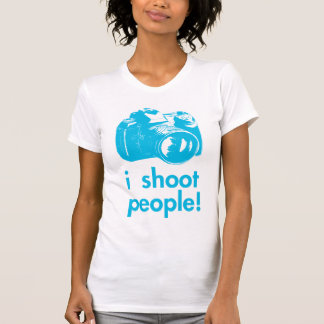 i shoot people photography photographer funny T-Shirt