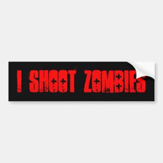 I shoot zombies bumper sticker car bumper sticker