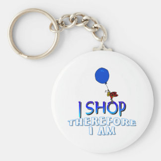 I Shop Therefore I Am Keychain