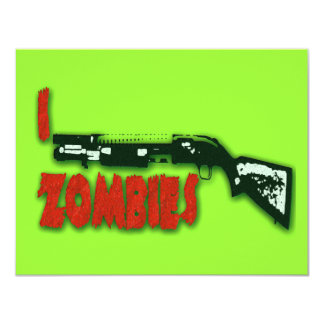 I SHOTGUN ZOMBIES 4.25X5.5 PAPER INVITATION CARD