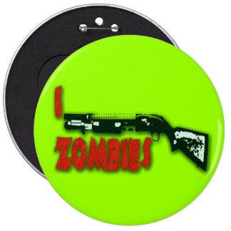 I SHOTGUN ZOMBIES PINBACK BUTTONS