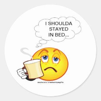 I Shoulda permanecido en pegatina de la cama