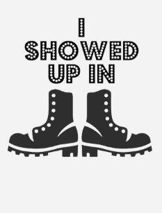 7f6376d163d I Showed Up In Boots - Garth Brooks Shirt