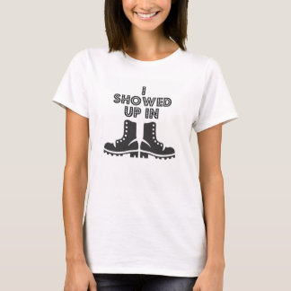 I Showed Up In Boots - Garth Brooks Shirt