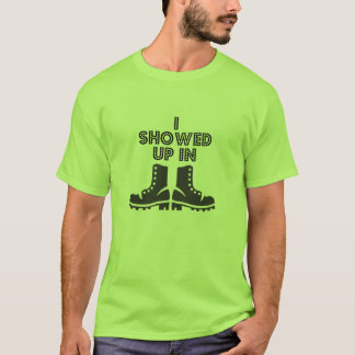 I Showed Up in Boots - Garth Brooks T-Shirt