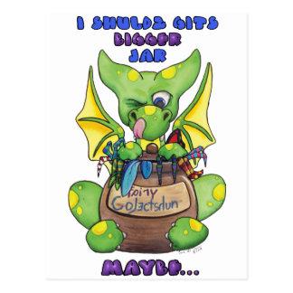 I shuldz git bigger Jar MAYBE cute baby dragon Postcard