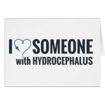 I Shunt Heart Someone with Hydrocephalus Card
