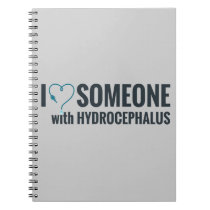 I Shunt Heart Someone with Hydrocephalus Notebook