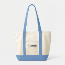 I Shunt Heart Someone with Hydrocephalus Tote Bag