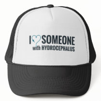 I Shunt Heart Someone with Hydrocephalus Trucker Hat
