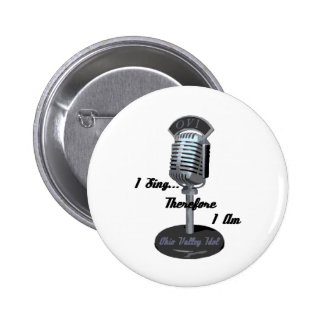 I sing 2008 pinback buttons