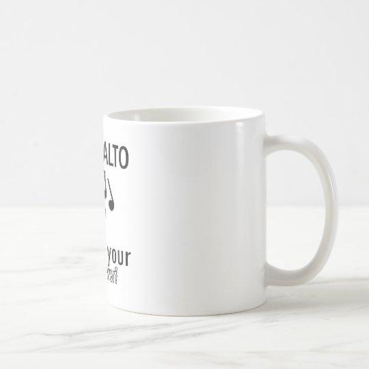 I sing Alto what's your super power Coffee Mug