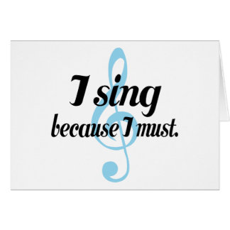I Sing Because I Must Music Gift Card