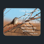 "I sing because I&#39;m happy Sparrow Magnet<br><div class=""desc"">&quot;I sing because I&#39;m happy &quot;Sparrow photo by Ruth Jolly see also matching products.</div>"