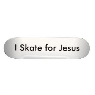 I Skate for Jesus Custom Skateboard