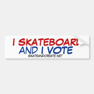 I Skateboard and I Vote Bumper Sticker