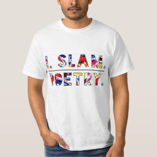 I Slam Poetry Shirt