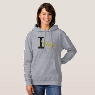 I slay hoodie