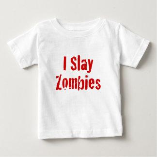 I Slay Zombies Baby T-Shirt