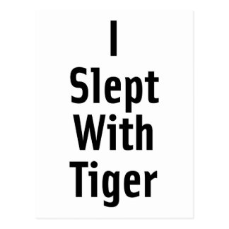I Slept With Tiger Postcard