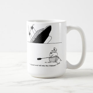 I slipped and fell into the lifeboat coffee mug