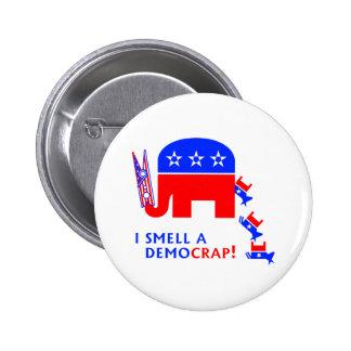 I Smell A Democrap Button