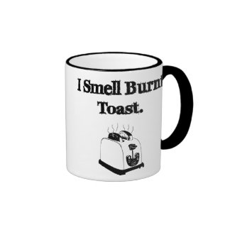 I Smell Burnt Toast Ringer Coffee Mug