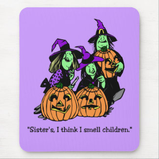 I Smell Children Witch Sisters Mousepad