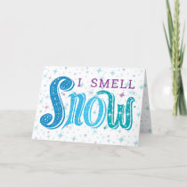 I smell snow Customized Christmas Card Snowflakes