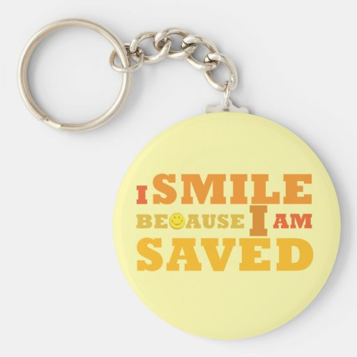 I Smile Because I am Saved Christian button Keychain
