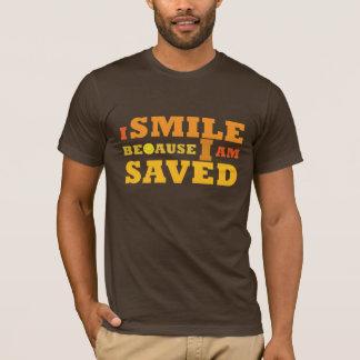 I Smile Because I am Saved Christian t-shirt